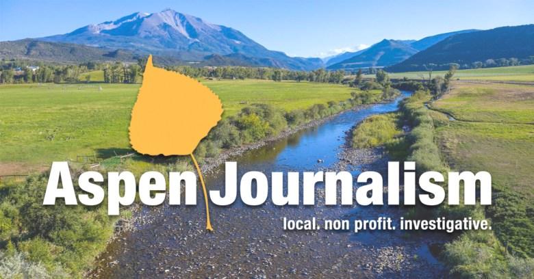 Aspen Journalism: Local, Non-Profit, Investigative