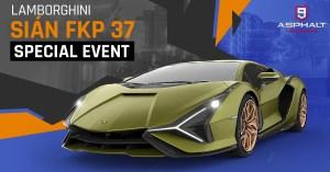 Asphalte 9 Lamborghini Sian FKP 37 Événement spécial