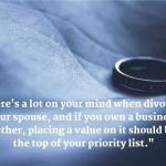 How to Navigate Divorce in Your Family Business