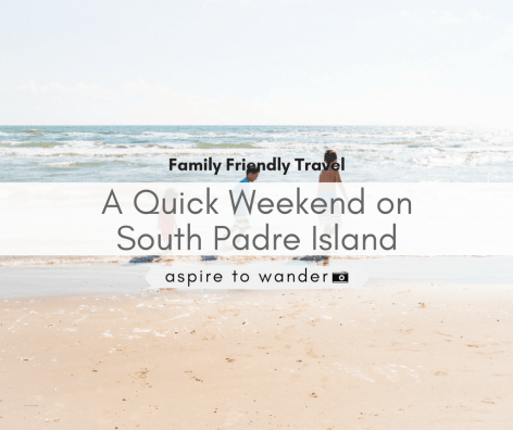 South Padre Island Texas - Weekend Getaway Vacation