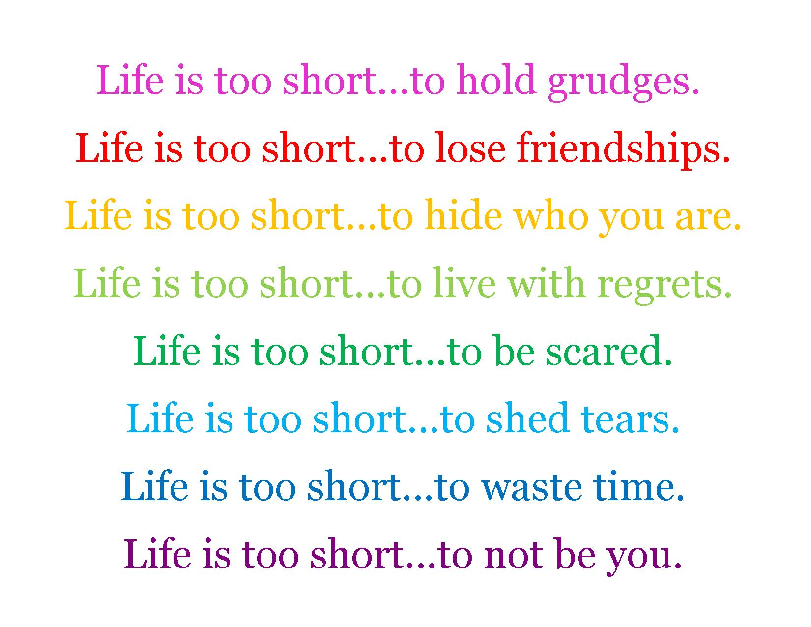 Image of: Hope Lifeistooshortquotes1jpg Quotes Quotes Quotes About Life Too Short