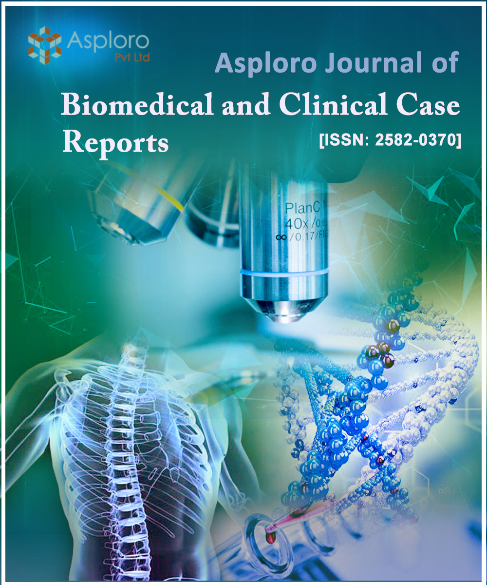 Asploro Journal of Biomedical and Clinical Case Reports