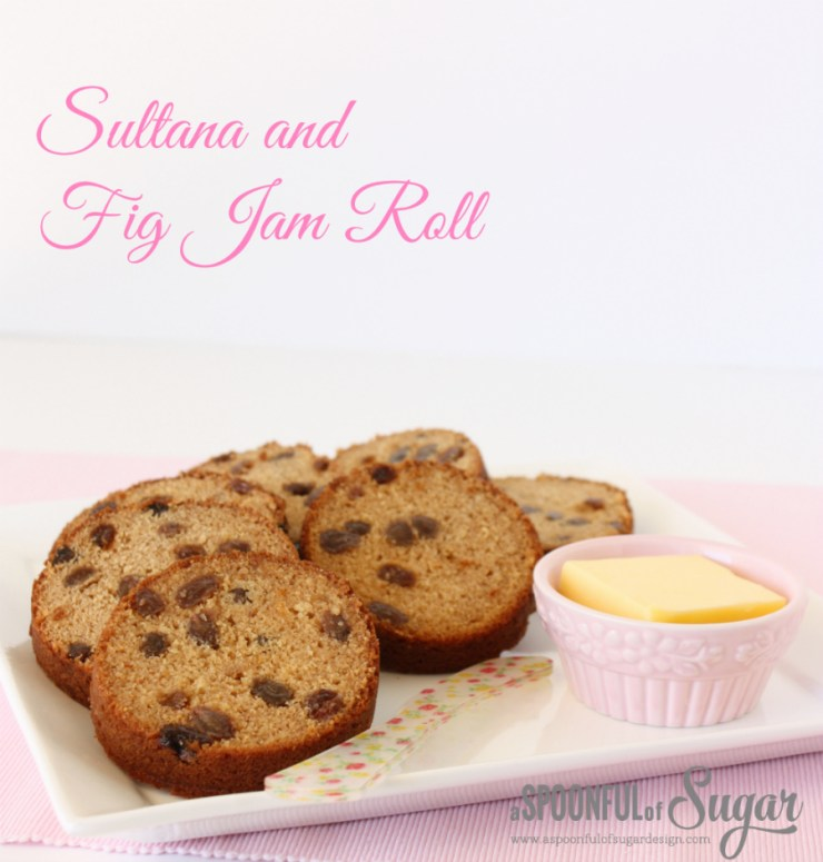 Sultana and Fig Jam Roll - A Spoonful of Sugar