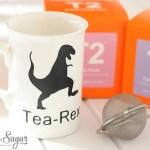 Tea-rrific: A Tea-Rex Cup.