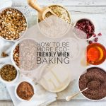 How to be More Eco-Friendly When Baking