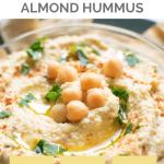 Homemade Almond Hummus Pin 1