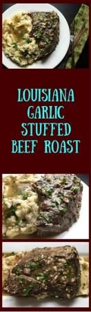 Louisiana garlic stuffed beef roast http://asprinklingofcayenne.com/louisiana-garlic-stuffed-beef-roast/