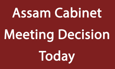 Assam Cabinet Meeting Decision