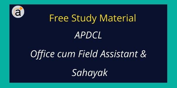 Download Free APDCL Office cum Field Assistant Study Material