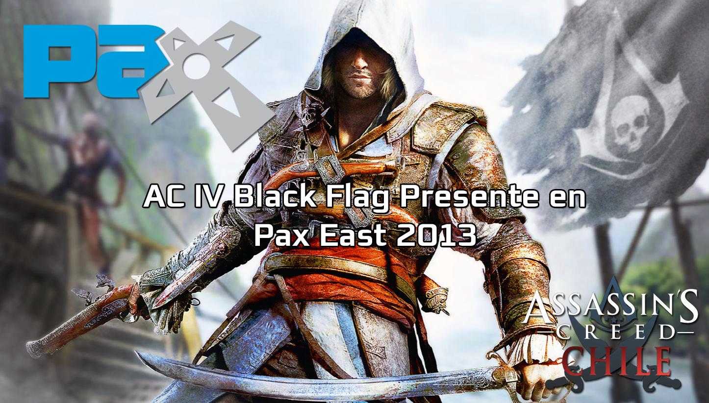 INFO AC IV Black Flag Presente En PAX EAST Fans Assassins Creed 3DJuegos