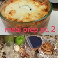 Meal Prep Pt. 2