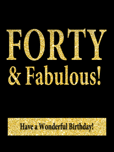 Forty Amp Fabulous Happy 40th Birthday Card Birthday