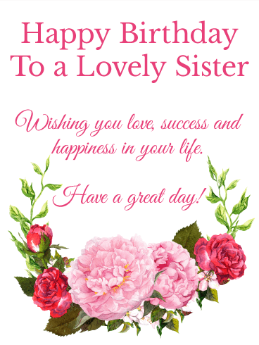 To A Lovely Sister Happy Birthday Wishes Card Birthday Greeting Cards By Davia
