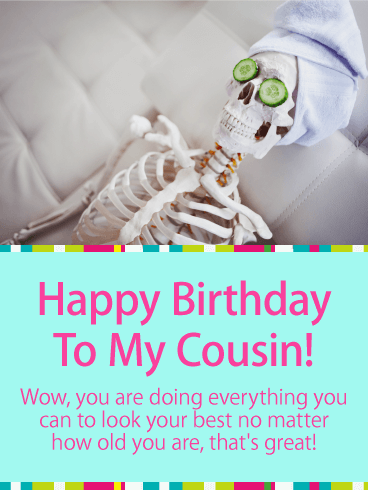 To My Cousin Amp Best Friend Happy Birthday Card