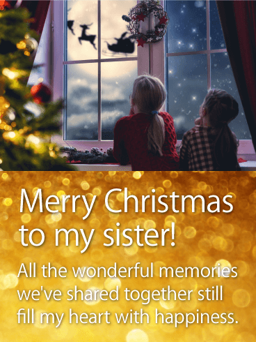 Wonderful Memories Of Sister Merry Christmas Wishes Card