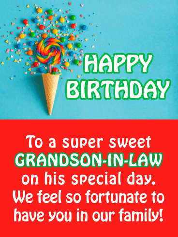 Birthday Cards For Grandson In Law Birthday Amp Greeting Cards By Davia Free ECards
