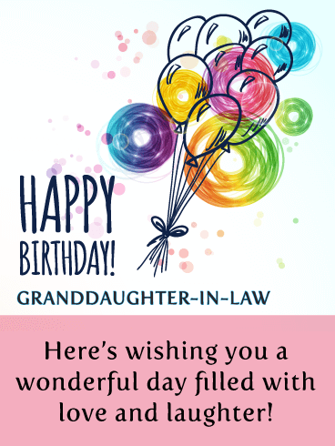 Birthday Cards For Granddaughter In Law Birthday Amp Greeting Cards By Davia Free ECards