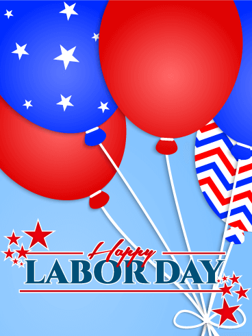 Labor Day Cards 2019, Happy Labor Day Greetings 2019 ...