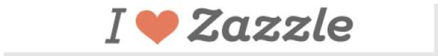 I Love Zazzle