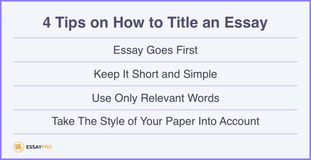 How to Title an Essay: Tips and Examples  EssayPro