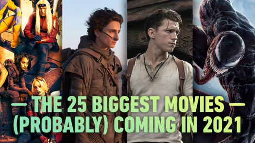 Here's a closer look at No Time to Die, Fast 9, Venom 2, Morbius, Jungle Cruise, Ghostbusters: Afterlife, <em>four</em> MCU: Phase 4 films, and more movies set for 2021!