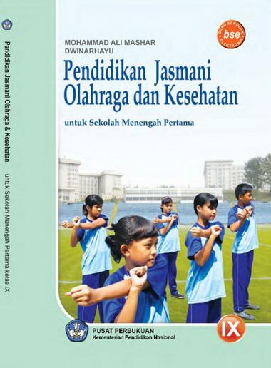 11/09/2021· buku penjas orkes pendidikan jasmani olahraga dan kesehatan. Buku Pendidikan Jasmani Olahraga Dan Kesehatan Kelas 9 SMP