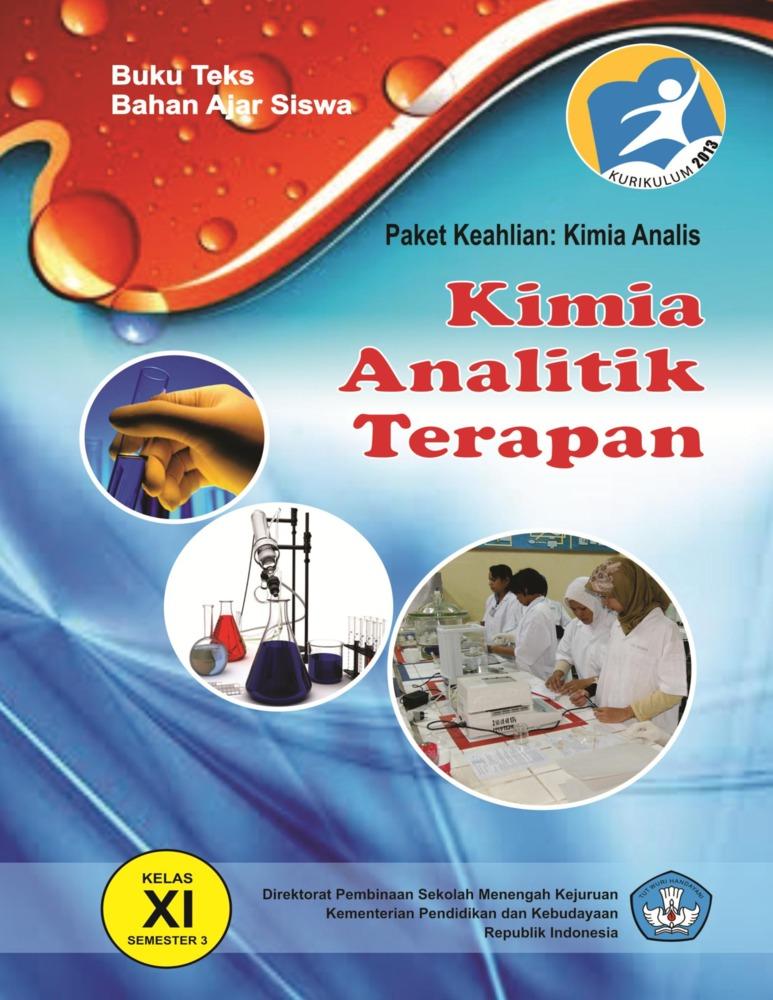 Kimia analitike është shkencë që studion metodat me të. Buku Kimia Analitik Terapan Kelas 11 SMK - Buku Sekolah