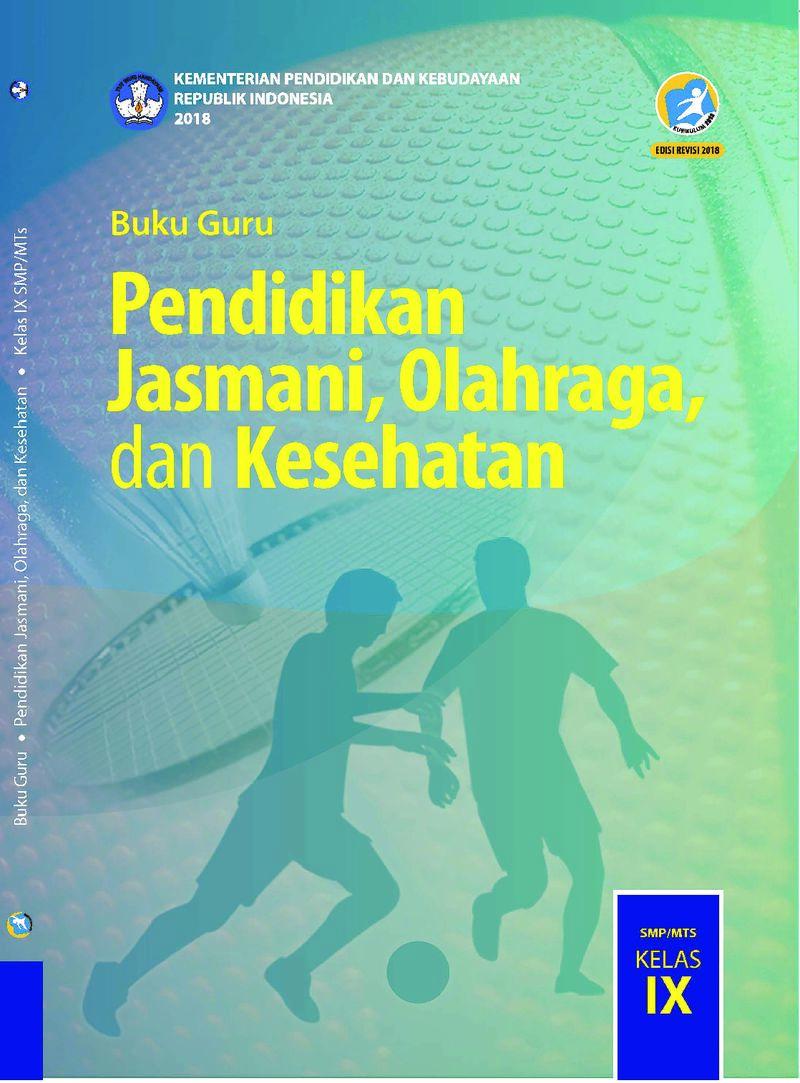 Terdapat juga petunjuk guru dan info olahraga yang berisi informasi dan pengetahuan tambahan dari materi pokok pembelajaran. Buku Guru - Pendidikan Jasmani Olahraga Dan Kesehatan