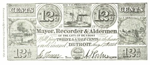 An actual shinplaster, issued by the mayor of Detroit in 1838.