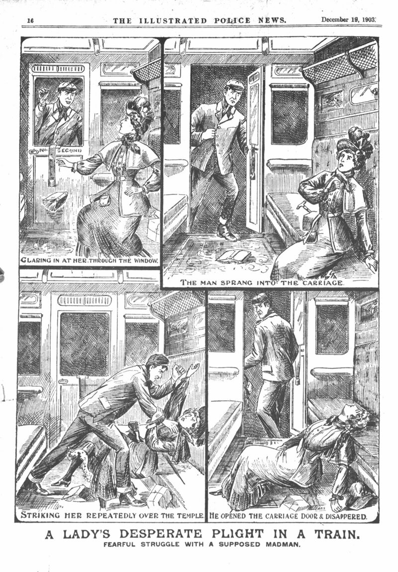 """A Lady's Desperate Plight In A Train: Fearful Struggle With a Supposed Madman"", from the <em>Illustrated Police News</em> Saturday 19 December 1903."