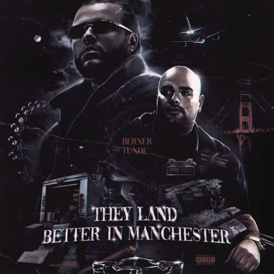 Berner & Tunde – They Land Better In Manchester (Zip) Download