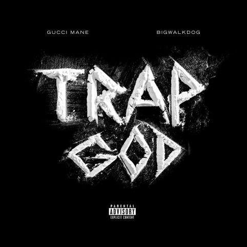 BigWalkDog Ft. Gucci Mane – Trap God mp3