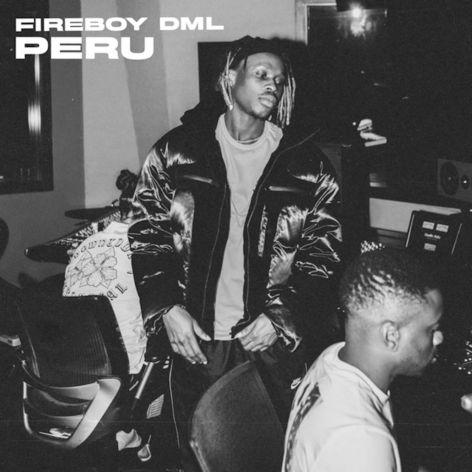 Fireboy DML – Peru (Open Verse) mp3