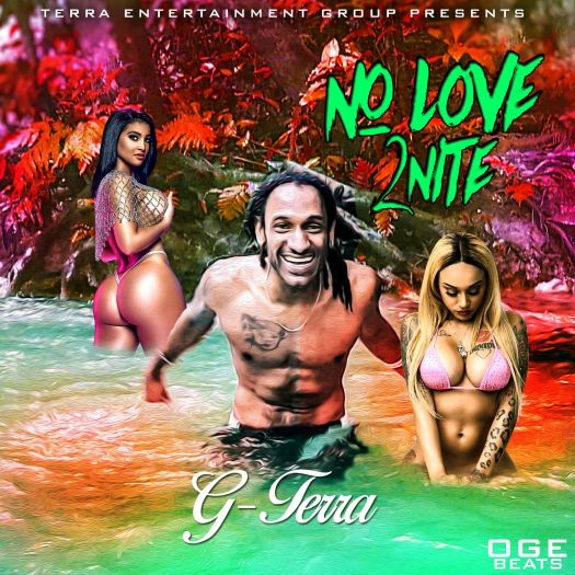 NO LOvE 2NiTe (Clean Version) by G-Terra: Listen on Audiomack