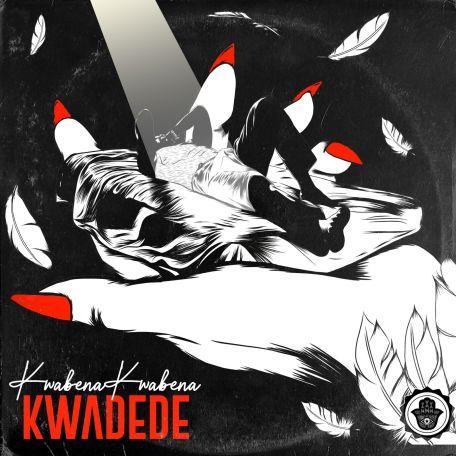Kwabena Kwabena - Kwadede Mp3
