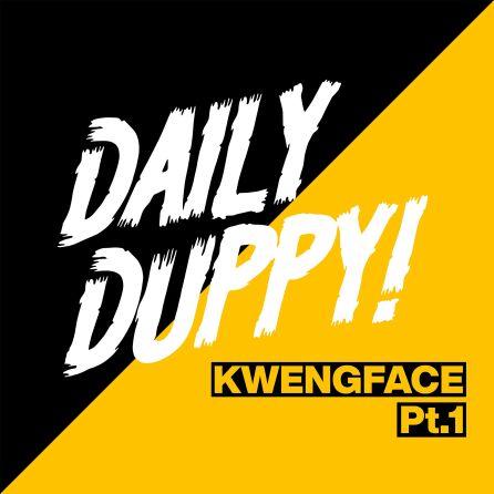 Kwengface - Daily Duppy, Pt. 1 Mp3