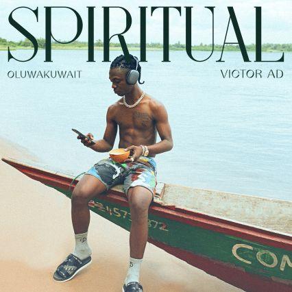 Oluwa kuwait – Spiritual Ft. Victor AD mp3