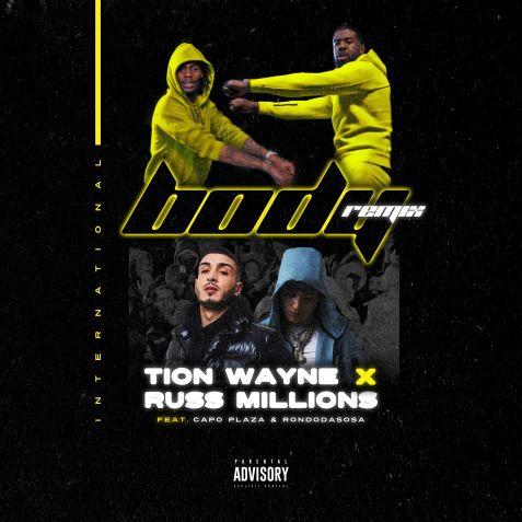 Tion Wayne x Russ Millions Ft. Capo Plaza & Rondodasosa - Body (Remix) mp3