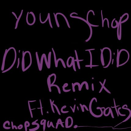Young Chop & Kevin Gates – Did What I Did (Remix) mp3