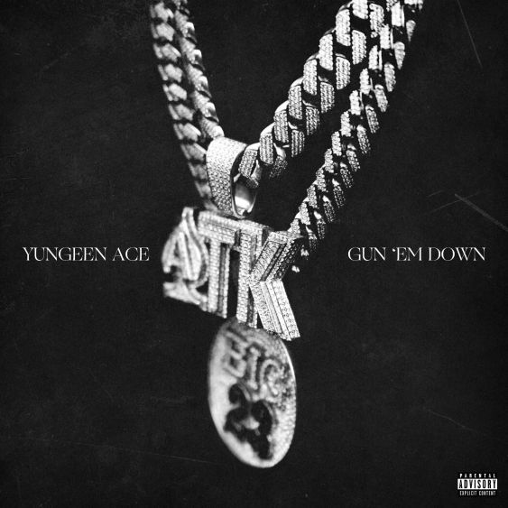 Yungeen Ace – Gun Em Down Mp3 Download