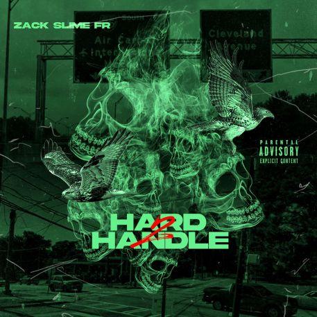 Zack Slime Fr - 2 Hard 2 Handle (Zip)