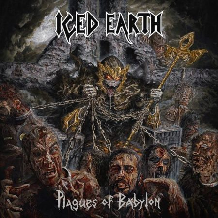 Iced Earth - Plagues to Babylon