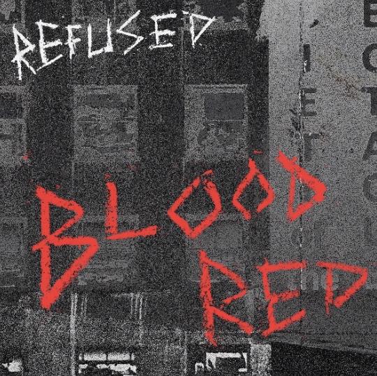 瑞典龐克樂團 Refused  將於10月發行新專輯 War Music  新曲釋出預告 Blood Red 2