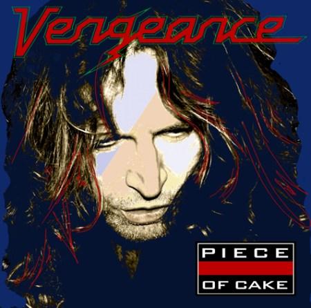 Vengence - Piece of Cake