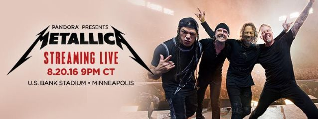 METALLICA's Concert In Minneapolis To Be Livestreamed On PANDORA