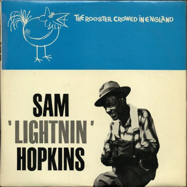 """Sam Lightnin' Hopkins LP Called """"Rooster Crowed In England ..."""