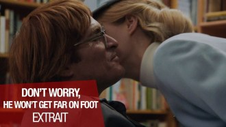 Don't Worry, He Won't Get Far on Foot Extrait (2) VF