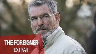 The Foreigner Extrait (3) VF