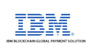 IBM launched Blockchain Banking for Speed up Global Payment