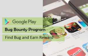 Google will pay 00 for find bug and loophole on Android Apps